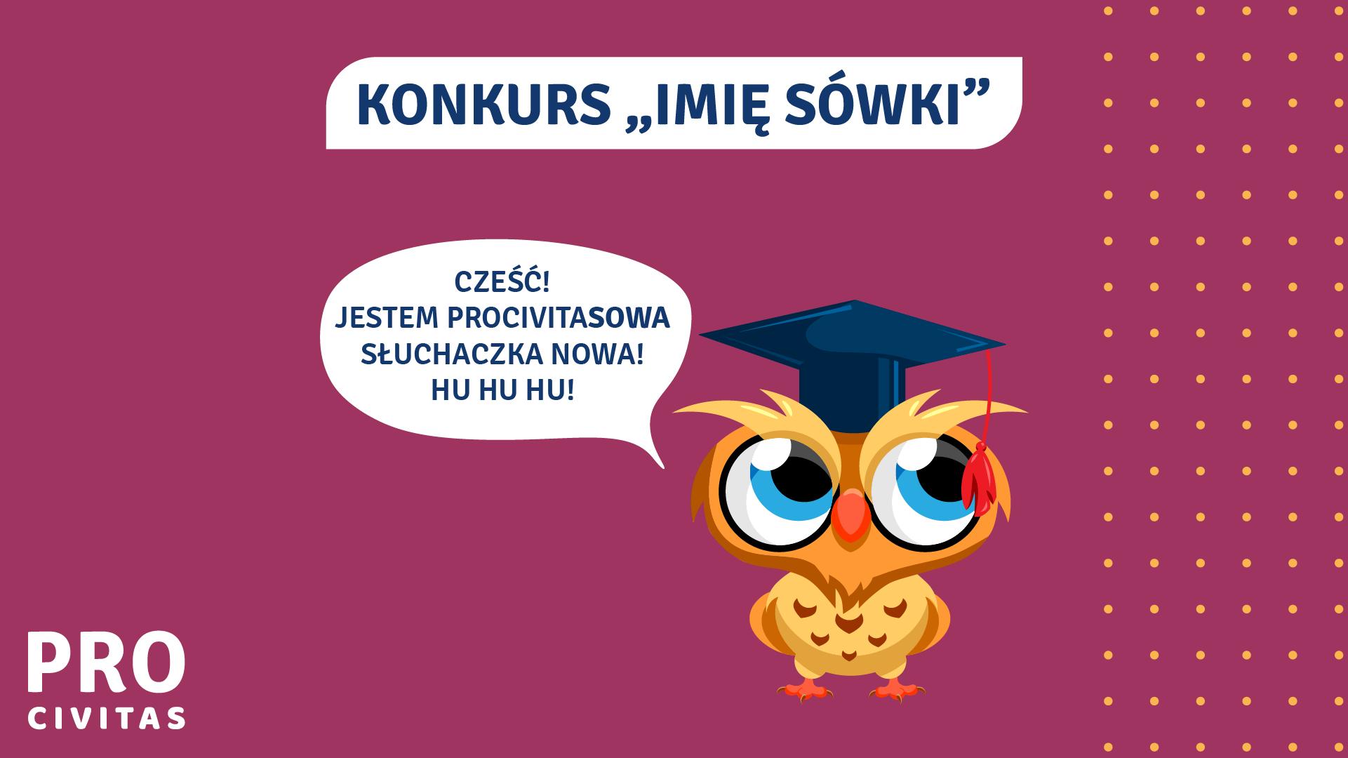 """Konkurs """"Imię sówki"""" - wygraj nagrody o wartości 800 zł - PRO Civitas"""